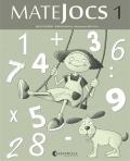 MATEJOCS. Paquet 1r de Primària. 6 a 7 anys. Quaderns 1, 2, 3