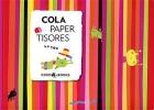 Cola Paper Tisores.
