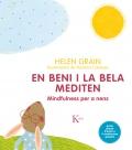 En Beni i la Bela mediten. Mindfulness per a nens
