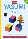 Yasumi +6 Quadern de jocs per aprendre a pensar