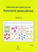 Exercicis pel reforç de les funcions executives. Nivell 4