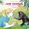 Jane goodall La millor amiga dels ximpanzés