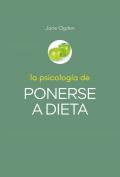 La psicología de ponerse a dieta