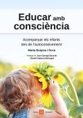 Educar amb consciència. Acompanyar els infants des de l'autoconeixement