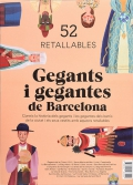 Gegants i gegantes de Barcelona. 52 retallables