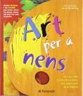 Art per a nens. Un repàs dels movimients i pintors més importants de la història.