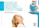 Mejora de funciones ejecutivas y conductuales. Programa preventivo ADHISO. Cuaderno del alumno y fichas
