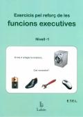 Exercicis pel reforç de les funcions executives. Nivell 1