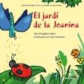 El jardí de la Joanina. Contes per pensar - Sèrie La Joanina i els seus amics.