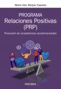 Programa relaciones positivas (PRP). Promoción de competencias socioemocionales