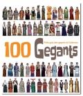100 Gegants. Petita guia dels gegants de Catalunya. Volum 1