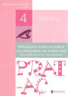 Prat-Ac 4. Programa para mejorar la capacidad de atención. Aplicación colectiva y/o individual. Enseñanza primaria de 9 a 10 años