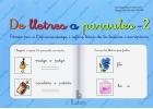 De lletres a paraules 2. Fitxes per l´aprenentatge i reforç básic de la lectura i escriptura.