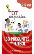 Tot respostes.150 preguntes sobre futbol