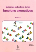 Exercicis pel reforç de les funcions executives. Nivell 2