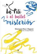 La Pili i el ballet misteriós