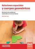 Relaciones espaciales y cuerpos geométricos. Resolución de problemas matemáticos en el nivel inicial