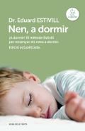 Nen, a dormir. El mètode estivill per ensenyar els nens a dormir