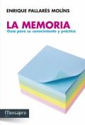 La memoria. Guía para su conocimiento y práctica