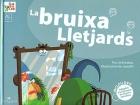 La bruixa Lletjards. Inclou DVD adaptat a la llengua de signes catalana.