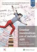 Enseñar matemáticas con el método ABN. En 4, 5 y 6 y preparación para la ESO