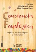 Conciencia fonológica. Aspectos neurofisiológicos y pedagógicos