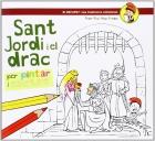 Sant Jordi i el drac. Per pintar i escriure