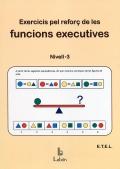 Exercicis pel reforç de les funcions executives. Nivell 3