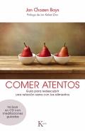 Comer atentos. Guía para redescubrir una relación sana con los alimentos (con CD)