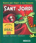 Sant Jordi. Conte per llegir a les fosques