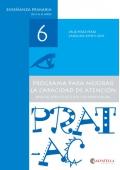 Prat-Ac 6. Programa para mejorar la capacidad de atención. Aplicación colectiva y/o individual. Enseñanza primaria de 11 a 12 años