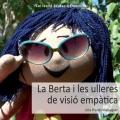 La Berta i les ulleres de visió empàtica.