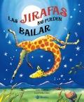 Las jirafas no pueden bailar (pop-up)