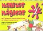 Manitas mágicas 2. Para promover el desarrollo integral del niño en competencias.