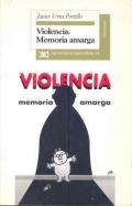 Violencia. Memoria amarga