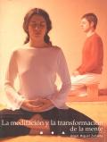 La meditación y la transformación de la mente