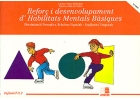 Reforç i desenvolupament d'habilitats mentals bàsiques. Discriminació perceptiva. Relacions espacials. Seqüència temporal.Infantil. 0.3