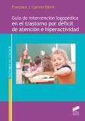 Guía de intervención logopédica en el trastorno por déficit de atención e hiperactividad
