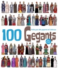 100 Gegants. Petita guia dels gegants de Catalunya. Volum 2