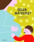Quan naixerà? Llibre d'activitats per a futurs germans i germanes grans