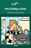 Pau Púding cuiner