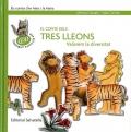 El conte dels tres lleons. Valorem la diversitat. Els contes d'en Marc i la Maria
