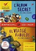 L' àlbum secret de l'oncle Albert + El viatge fabulós de l'oncle Albert (2 CDs)