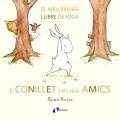 El conillet i els seus amics El meu primer llibre de ioga