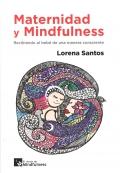 Maternidad y Mindfulness. Recibiendo al bebé de una manera consciente