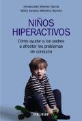 Niños hiperactivos Cómo ayudar a los padres a afrontar los problemas de conducta
