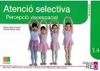 Atenció selectiva. Percepció viso-espacial. Iniciacion.Refuerzo i desenvolupament d'habilitats mentals bàsiques. 1.4.