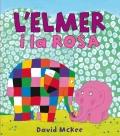 L'Elmer i la Rosa.