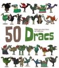 50 Dracs. Petita guia dels dracs de Catalunya