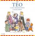 En Teo i les tradicions catalanes. En Teo descobreix món
